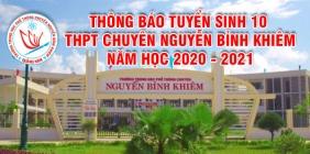 Thông báo tuyển sinh vào lớp 10 Trường THPT chuyên Nguyễn Bỉnh Khiêm năm học 2020-2021